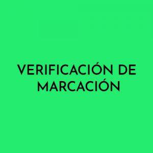 VERIFICACIÓN DE MARCACIÓN
