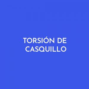 TORSIÓN DE CASQUILLO